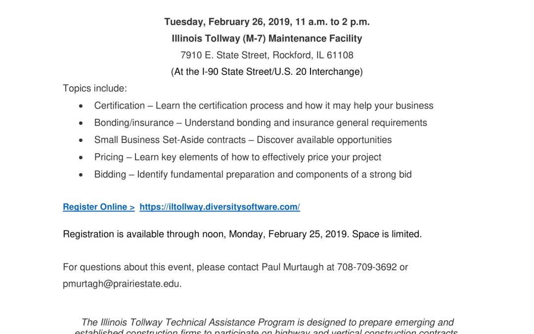 Illinois Tollway Technical Assistance Workshop: Equipping Businesses for Success | Tuesday, February 26, 2019, 11 a.m. to 2 p.m.